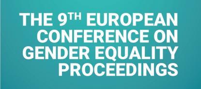 Actes de la 9e conférence européene sur l'égalité de genre dans l'enseignement supérieur et la recherche